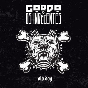 Gordo end Os Indecentes - Old Dog