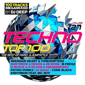 Techno Top 100 Vol.27 The Best Of Hard-& Jumpstyle [Mixed by DJ Deep] (MP3)