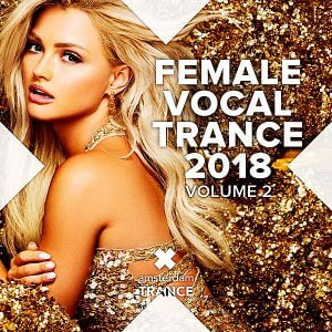 Female Vocal Trance 2018 Vol.2 (MP3)