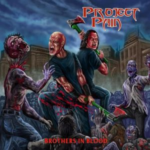 Project Pain - Brothers In Blood (MP3)