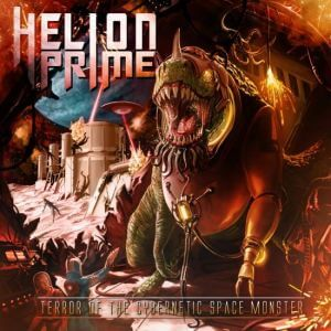 Helion Prime - Terror Of The Cybernetic Space Monster (FLAC)