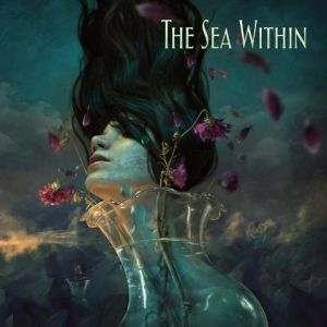 The Sea Within - The Sea Within [Deluxe Edition] (MP3)