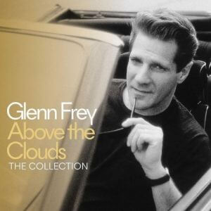 Glenn Frey - Above The Clouds (FLAC)