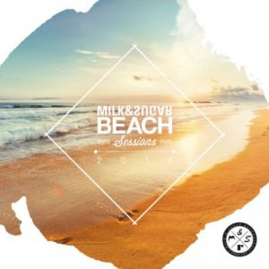 Milk & Sugar Beach Sessions 2018 (MP3)