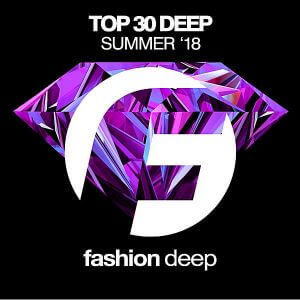 Top 30 Deep Summer '18 (MP3)
