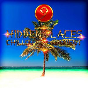 Hidden Places: Chillout & Ambient 9 (MP3)