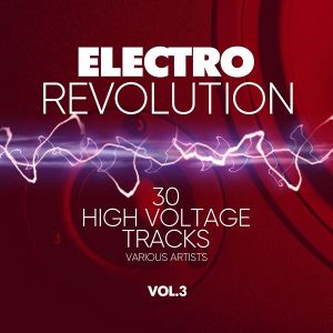 Electro Revolution (30 High Voltage Tracks) Vol.3 (MP3)
