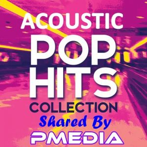 Acoustic Pop Hits Collection