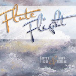Sherry Finzer & Mark Holland - Flute Flight (MP3)