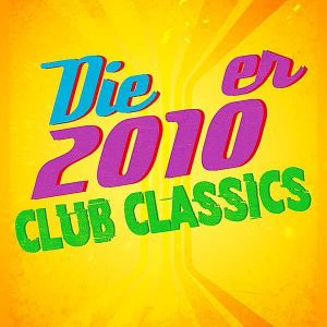 Die 2010er Club Classics (MP3)