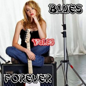 Blues Forever, Vol.85