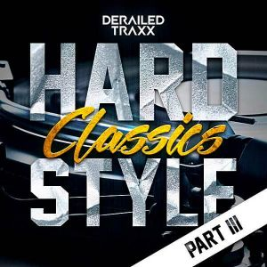 Hardstyle Classics: Part 3 (MP3)