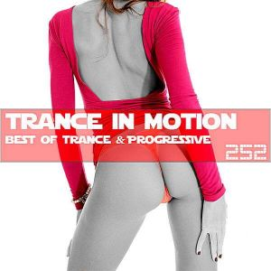 Trance In Motion Vol.252 (MP3)