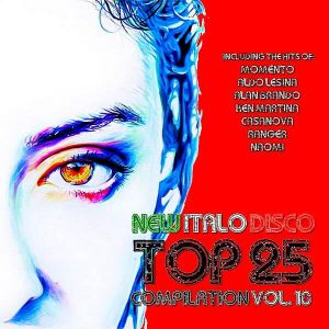 New Italo Disco Top 25 Compilation Vol.10 (MP3)