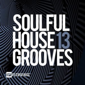 Soulful House Grooves Vol. 13 (MP3)