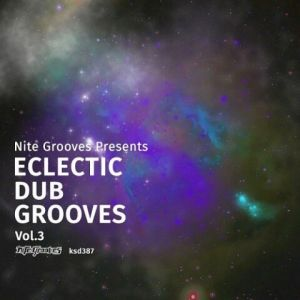 Nite Grooves Presents: Eclectic Dub Grooves Vol 3 (MP3)