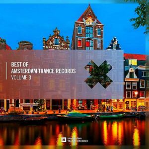 Best Of Amsterdam Trance Records Vol.3 (MP3)