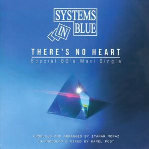 Systems In Blue - There's No Heart (MP3)