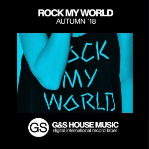 Rock My World [Autumn '18]