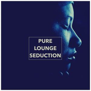 Pure Lounge Seduction (MP3)