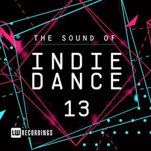 The Sound Of Indie Dance Vol.13