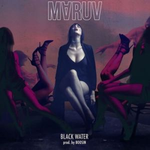 Maruv - Black Water (FLAC)
