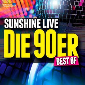 Sunshine Live: Die 90er Best Of