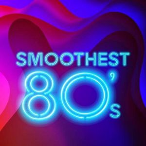 Smoothest 80's