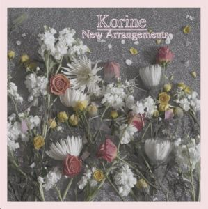 Korine - New Arrangements