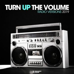 Turn Up The Vol [Radio Versions 2019] (MP3)