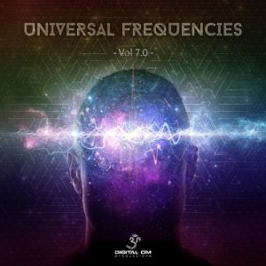 Universal Frequencies Vol.7