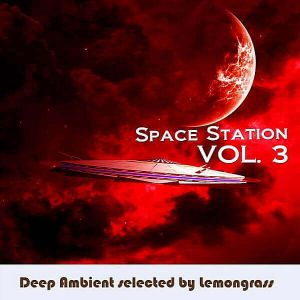 Space Station Vol.3 [Selected by Lemongrass] (MP3)