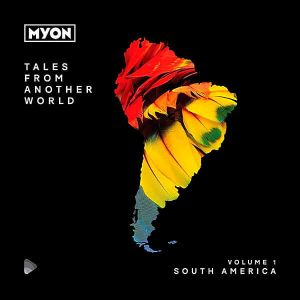 Tales From Another World Vol.1: South America [Black Hole Recordings] (MP3)