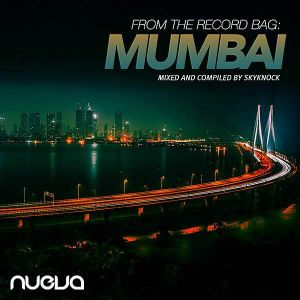 From The Record Bag: Mumbai [Mixed And Compiled Skyknock]