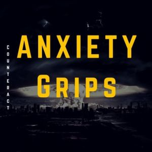 Anxiety Grips - Counteract [EP]