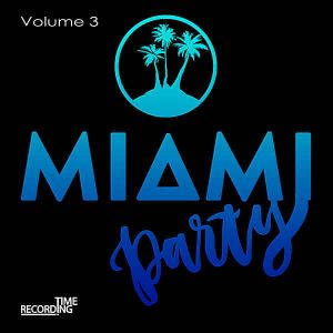 Miami Party Volume 3 (MP3)