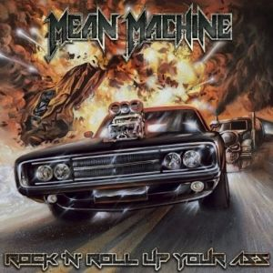 Mean Machine - Rock 'N' Roll Up Your Ass (MP3)