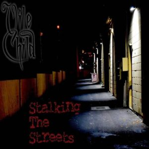 Vile Child - Stalking the Streets (MP3)