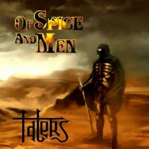 Talers - Of Spice and Men