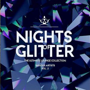 Nights Of Glitter [The Ultimate Lounge Collection] Vol.2
