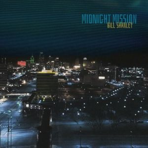 Bill Shanley - Midnight Mission (MP3)