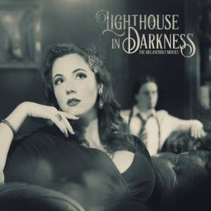 Lighthouse In Darkness - The Melancholy Movies