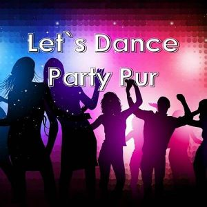 Let's Dance: Party Pur (MP3)