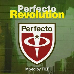Perfecto Revolution (Mixed By Tilt)