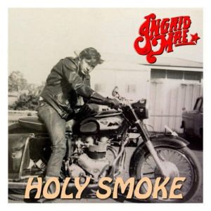 Ingrid Mae - Holy Smoke