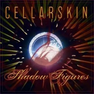 Cellarskin - Shadow Figures