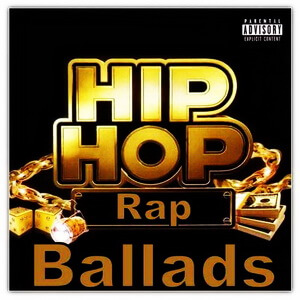 Hip Hop & Rap Ballads