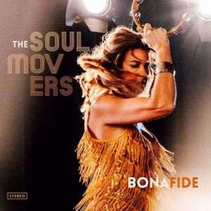 Bona Fide - The Soul Movers
