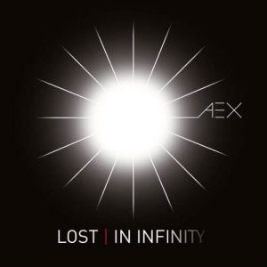 AEX - Lost In Infinity