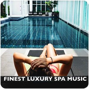 Finest Luxury Spa Music